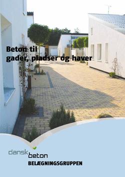 Beton til gader, pladser og haver