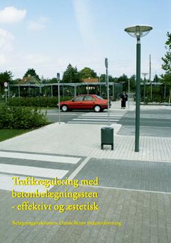 Trafikregulering med betonbelægning